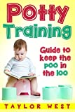 Potty Training: Guide to Keeping the Poo in the Loo