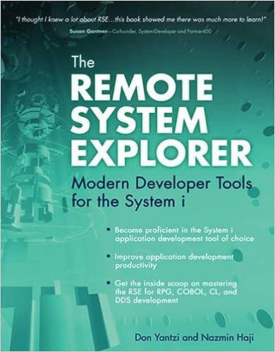 The Remote System Explorer: Modern Developer Tools for the System i