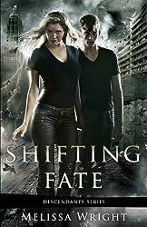 Shifting Fate (Descendants Series Book 2)