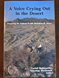 img - for A Voice Crying Out in the Desert: Preparing for Vatican II with Barnabas M. Ahern, C.P. book / textbook / text book