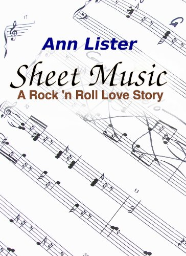 Sheet Music A Rock N Roll Love Story Kindle Edition By Ann
