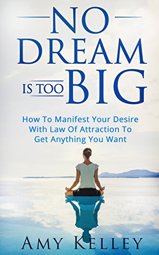 how to get a dream you want