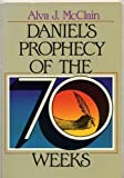 Daniel's Prophecy of the Seventy Weeks, Alva J. McClain, 0310290112