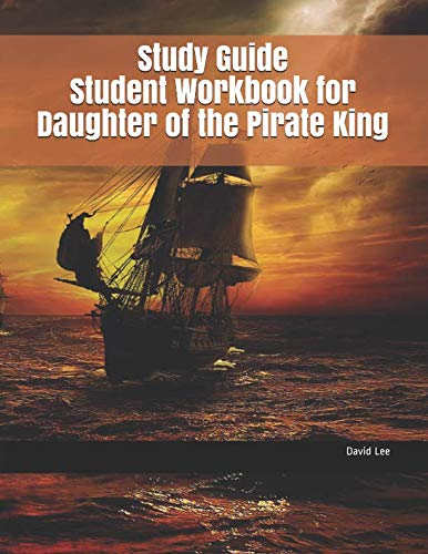 Study Guide Student Workbook for Daughter of the Pirate King pdf epub download ebook