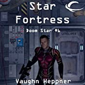 Star Fortress: Doom Star, Book 6 | Vaughn Heppner