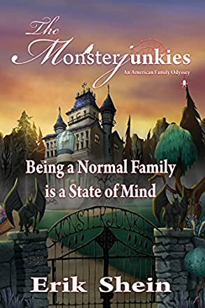 The Monsterjunkies An American family Odyssey