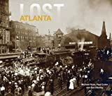 img - for Lost Atlanta book / textbook / text book