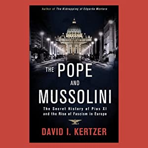The Pope and Mussolini Hörbuch