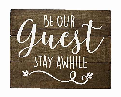 Guest Room Decor Rustic Farmhouse - Be our guest, Stay Awhil