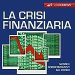 La crisi finanziaria   Andrea Lattanzi Barcelò