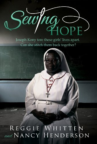 Sewing Hope Joseph Kony Tore These Girls' Lives Apart. Can She Stitch Them Back Together? - Pristine Dust