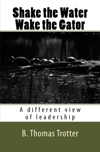 Shake the Water, Wake the Gator: A different view of ()