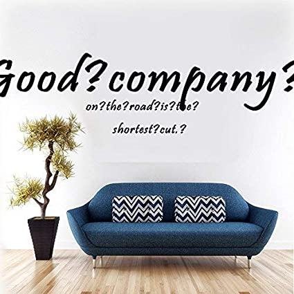 Amazoncom Evelyndavid Good Company On The Road Is The Shortest Cut