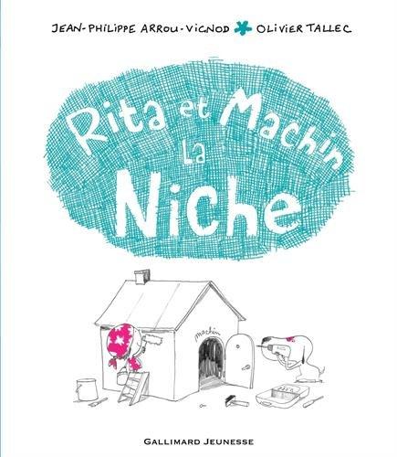 La Niche De Rita ET Machin (French Edition)