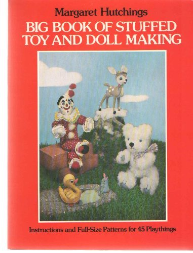 Big Book of Stuffed Toy and Doll Making
