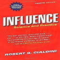 Influence: Science and Practice Audiobook by Robert B. Cialdini Narrated by Robert Cialdini