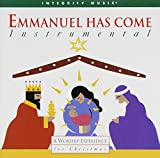 Emmanuel Has Come (Instrumental): A Worship Experience for Christmas