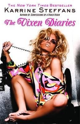 BY Steffans, Karrine ( Author ) [{ The Vixen Diaries By Steffans, Karrine ( Author ) Jun - 01- 2009 ( Paperback ) } ] - Vixen Diaries