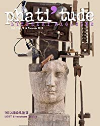 phati'tude Literary Magazine, Vol. 2, No. 2: The Lavender Issue: LGBT Literature Today