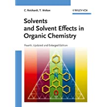 Solvents and Solvent Effects in Organic Chemistry