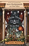 The White Magic Five and Dime, Steve Hockensmith and Lisa Falco, 0738740225
