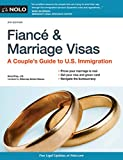 img - for Fianc  and Marriage Visas: A Couple's Guide to U.S. Immigration (Fiance and Marriage Visas) book / textbook / text book
