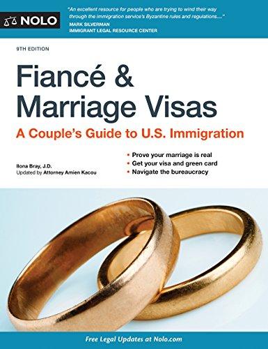 Pdf Law Fiancé and Marriage Visas: A Couple's Guide to U.S. Immigration (Fiance and Marriage Visas)