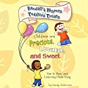 Randall's Rhymes and Toddlers' Treats: Children Are Precious, Lovable, and Sweet: Fun to Read and Learning Made Easy Audiobook by Randy Halterman Narrated by Whitney Edwards