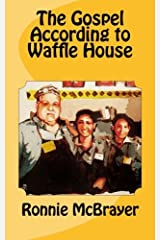 The Gospel According to Waffle House: Reimagining the Community of Faith Paperback