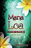 Book Cover for Mana Loa: Familienbande (Volume 1) (German Edition)
