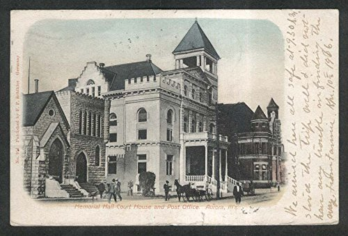 Memorial Hall Court House & Post Office Aurora IL undivided back postcard 1906