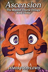 Ascension: Book Three: the Beyond Thuria Trilogy (Volume 3)
