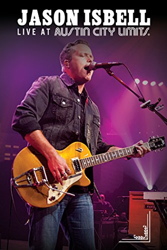 Jason Isbell: Live at Austin City Limits by