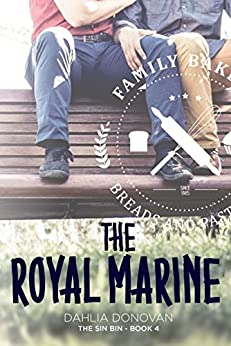 The Royal Marine (The Sin Bin Book 4) by [Donovan, Dahlia]