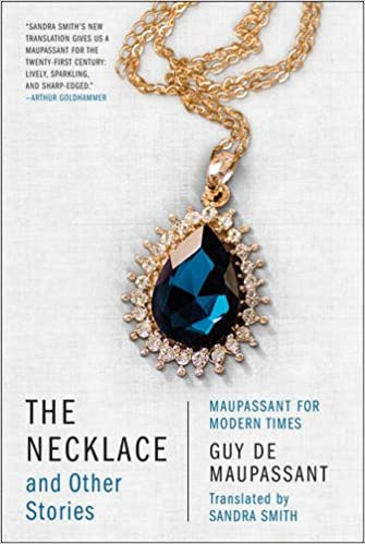 amazon the necklace and other stories maupassant for modern times
