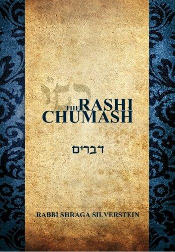 The Rashi Chumash - Devarim: The Rashi Chumash renders each possuk in English in the very mode of oneness with Torah text, with Rashi in the possuk itself. (Volume 5) PDF Text fb2 book