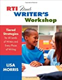 RTI in the Writing Workshop, Morris, Lisa L., 1452229929