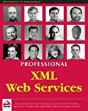 img - for Professional XML Web Services by Vivek Chopra (2001-09-01) book / textbook / text book