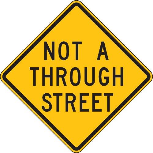 24' Aluminum Sign (Lyle Signs - LW14-1A-24HA - Text Not A Through Street, High Intensity Prismatic Aluminum Traffic Sign, Height 24, Width 24)