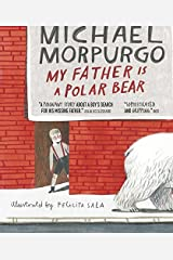 My Father Is a Polar Bear Paperback