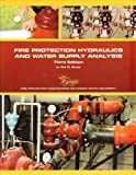 Fire Protection Hydraulics and Water Supply Analysis, 3 Edition