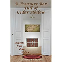 A Treasure Box Full of Cedar Hollow (Snippets from Cedar Hollow)