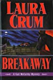 Breakaway by Laura Crum front cover