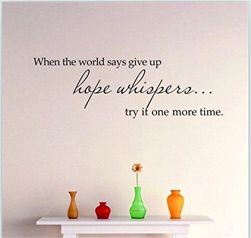 shungho-when-the-world-says-give-up-hope-whispers-try-it-one-more-time-wall-sticker-decal-kids-room-