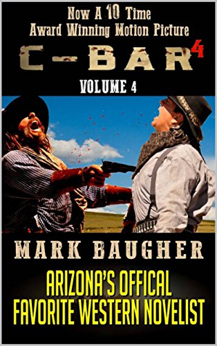 C-Bar: Gunfire Along The Pecos: A New Western Adventure From The Author of C-Bar: A Western Saga (The C-Bar Ranch Western Adventure Series Book 4) - Cherokee A/c
