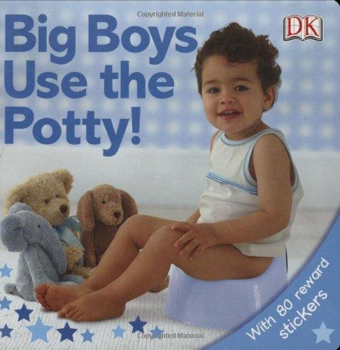 Big Boys Use Potty DK