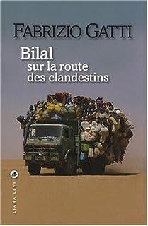 Bilal : sur la route des clandestins, Gatti, Fabrizio