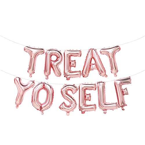 Treat Yo Self Balloons Rose Gold | Treat Yo Self Banner | Treat Yo Self Sign for Table | Bridal Shower, Bachelorette Party, Birthday Party, Anniversary Party, Bubbly Bar, Wedding Decorations | 16inch