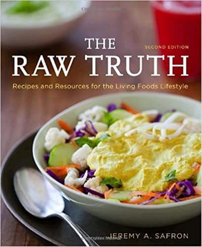 Download the raw truth 2nd edition recipes and resources for the download the raw truth 2nd edition recipes and resources for the by jeremy a safron pdf forumfinder Gallery