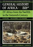 Africa from the Twelfth to the Sixteenth Century (General History of Africa IV)